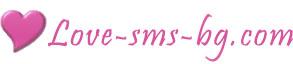 Love-sms-bg.com - любовни sms и пожелания.